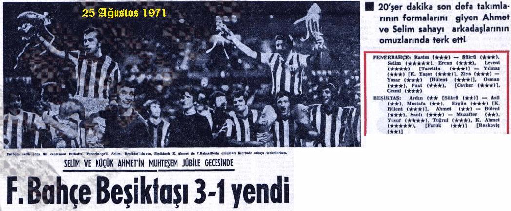 Fenerbahce-Besiktas-SelimSoydan-Jubile-maci-1971